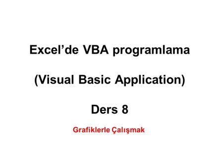 Excel'de VBA programlama (Visual Basic Application) Ders 8