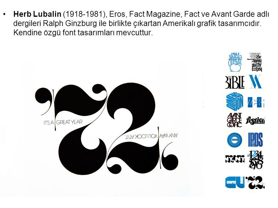 Herb Lubalin, 1964-69 yılları arasında kendi stüdyosunu kurar.