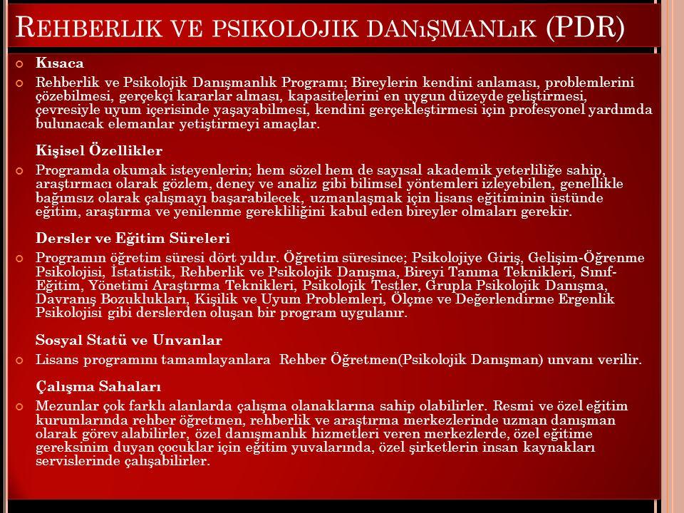 Rehberlik ve psikolojik danışmanlık (PDR)