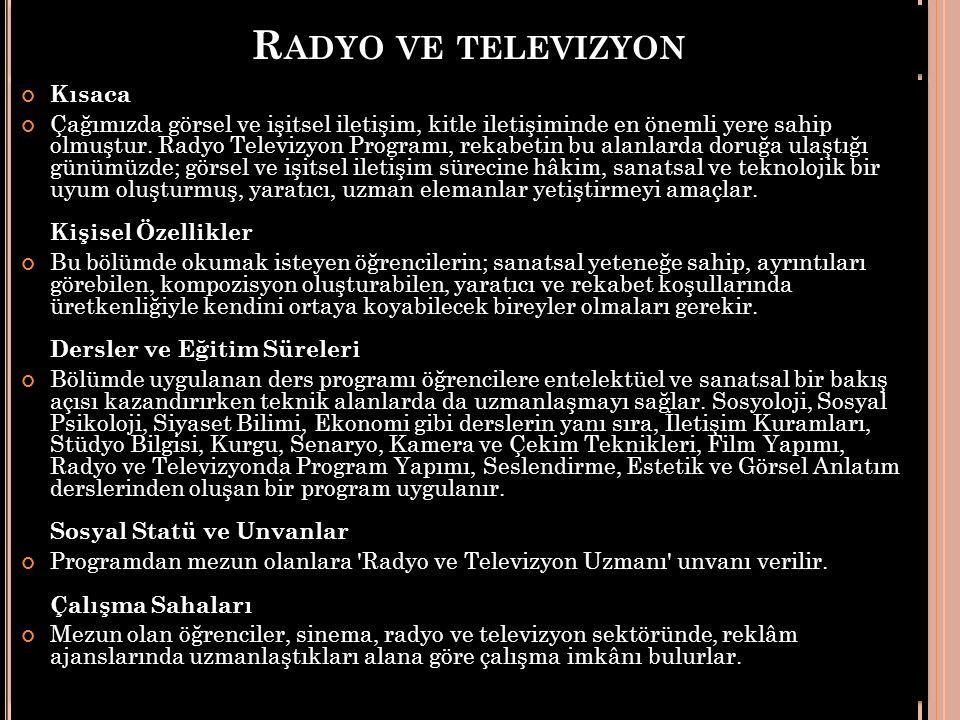 Radyo ve televizyon Kısaca