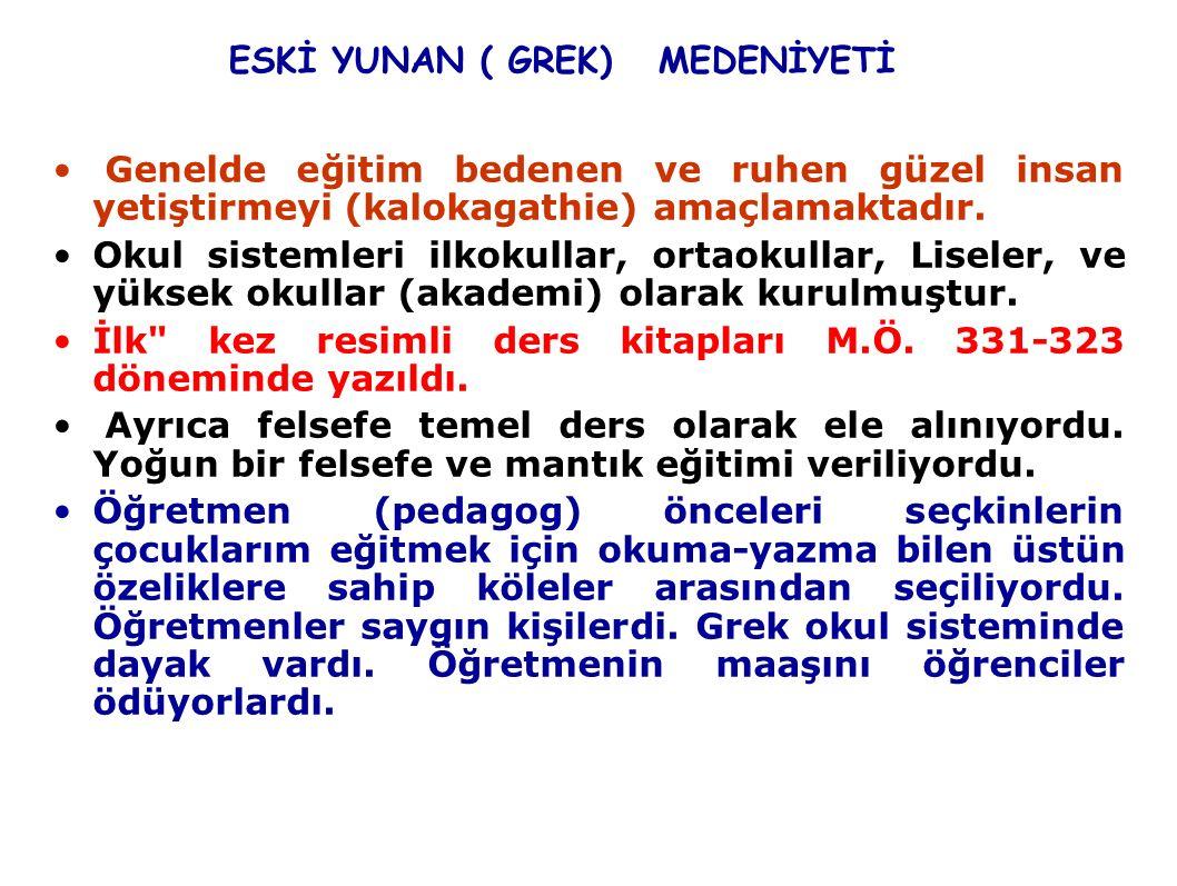 ESKİ YUNAN ( GREK) MEDENİYETİ