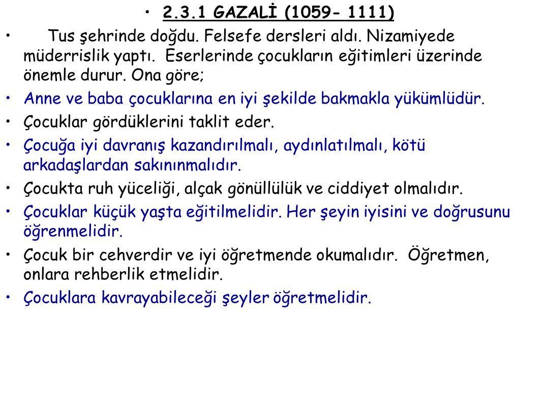 2.3.1 GAZALİ (1059- 1111)