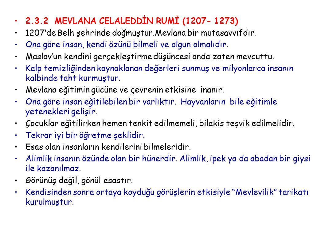 2.3.2 MEVLANA CELALEDDİN RUMİ (1207- 1273)