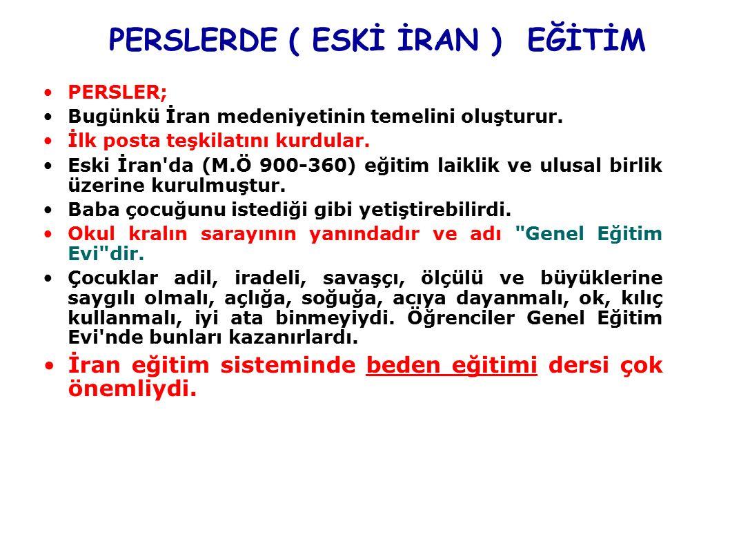 PERSLERDE ( ESKİ İRAN ) EĞİTİM