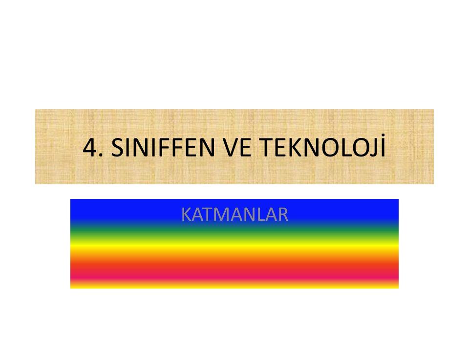 4. SINIFFEN VE TEKNOLOJİ KATMANLAR www.egitimhane.com