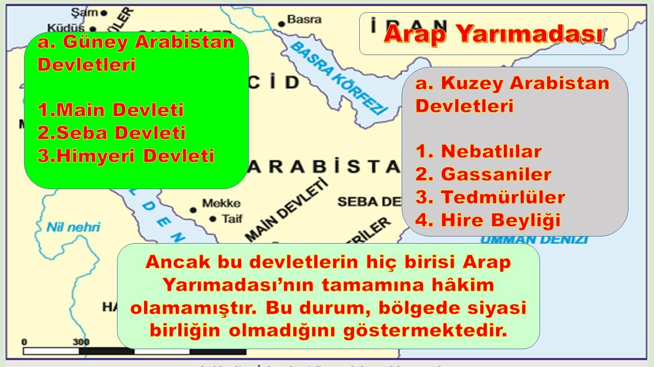 Arap Yarımadası a. Güney Arabistan Devletleri 1.Main Devleti