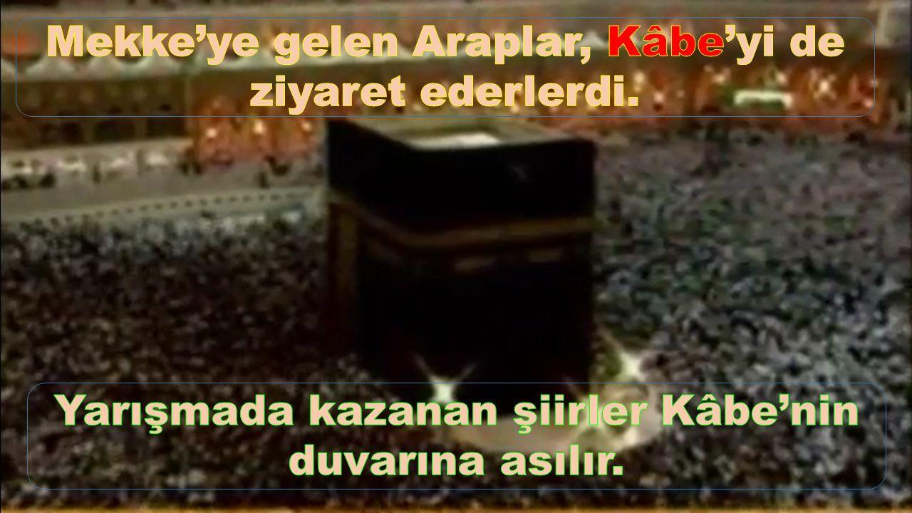 Mekke'ye gelen Araplar, Kâbe'yi de ziyaret ederlerdi.