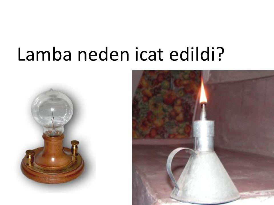 Lamba neden icat edildi