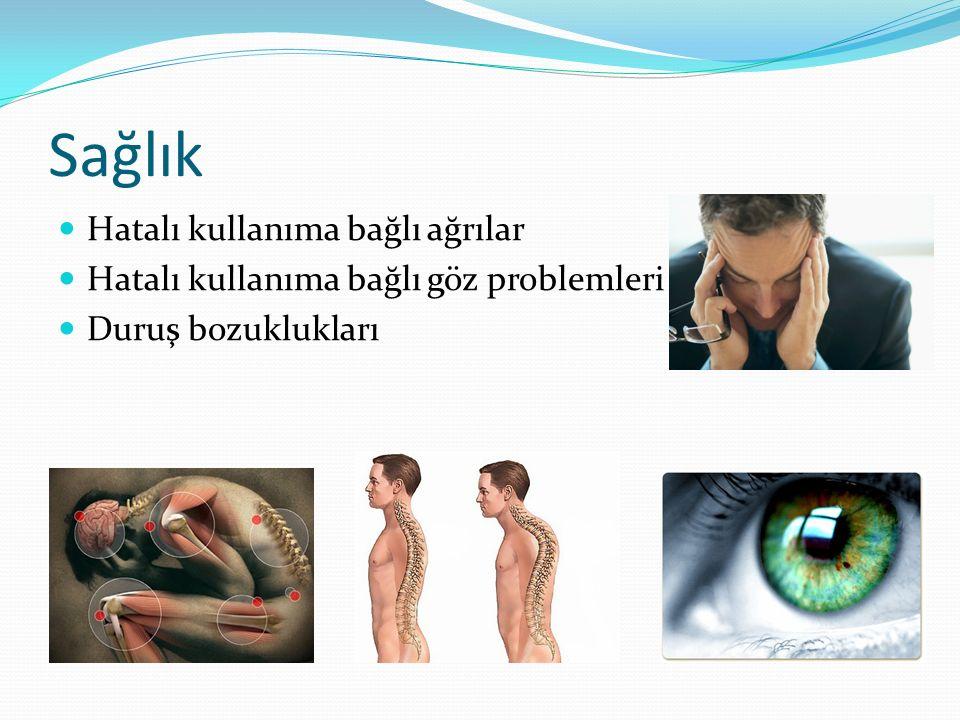 Sağlık Hatalı kullanıma bağlı ağrılar