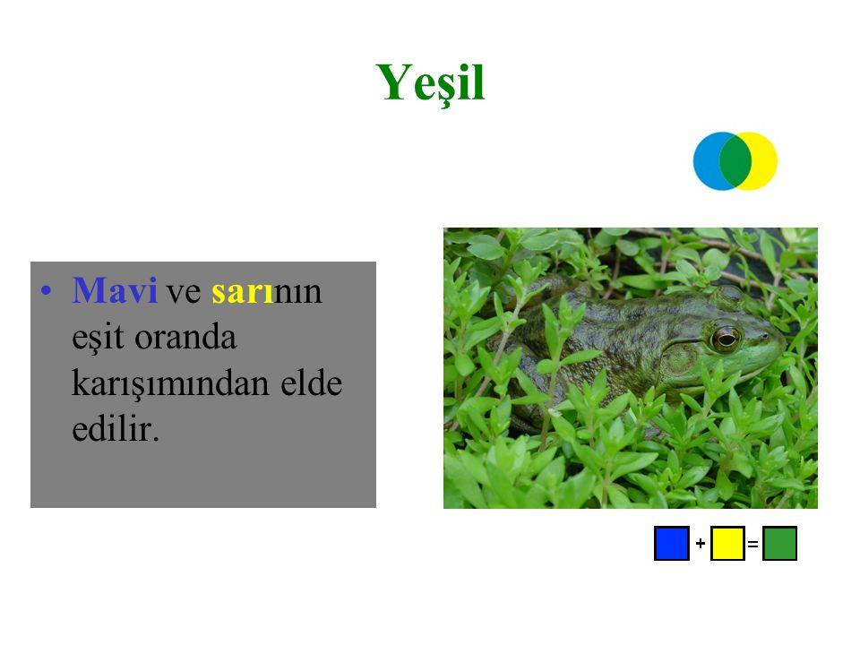 Yeşil Mavi ve sarının eşit oranda karışımından elde edilir.