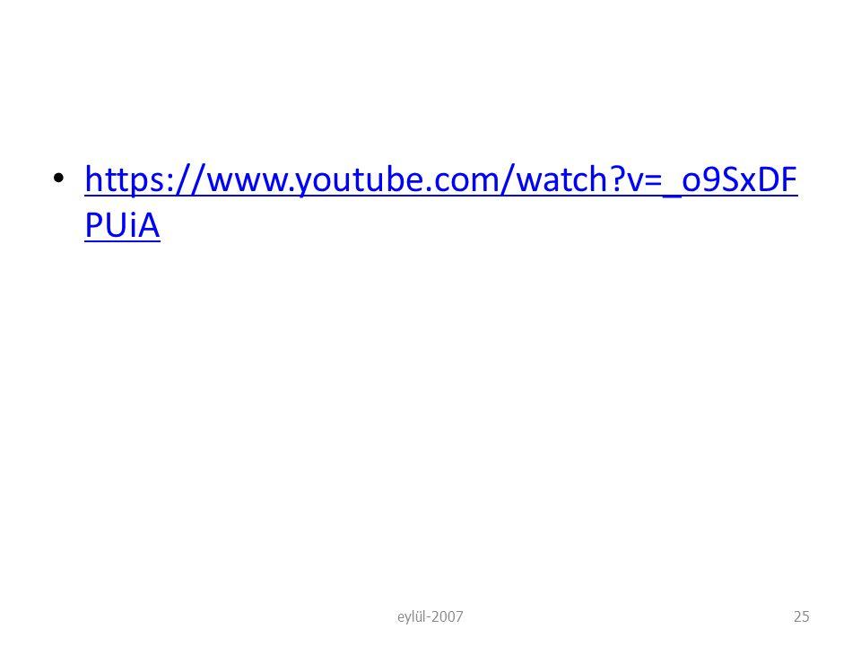 https://www.youtube.com/watch v=_o9SxDFPUiA eylül-2007