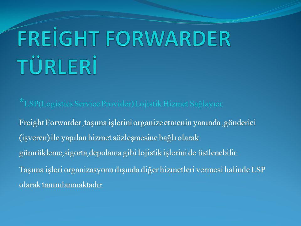 FREİGHT FORWARDER TÜRLERİ