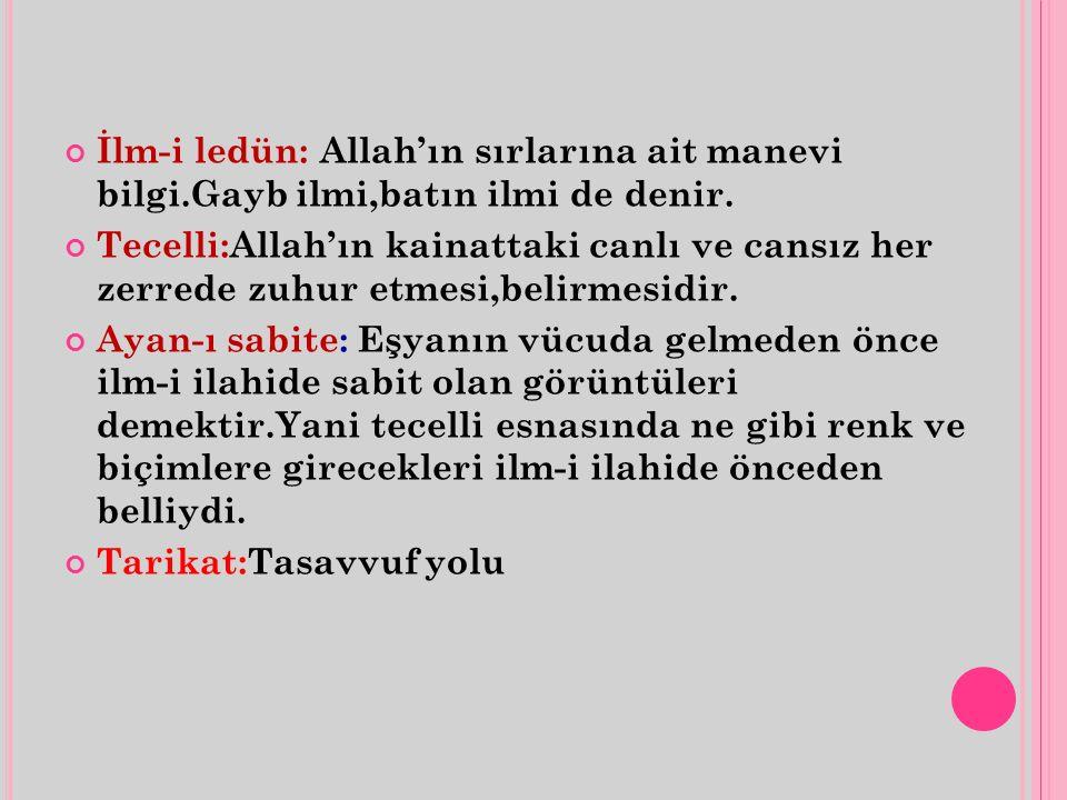 İlm-i ledün: Allah'ın sırlarına ait manevi bilgi