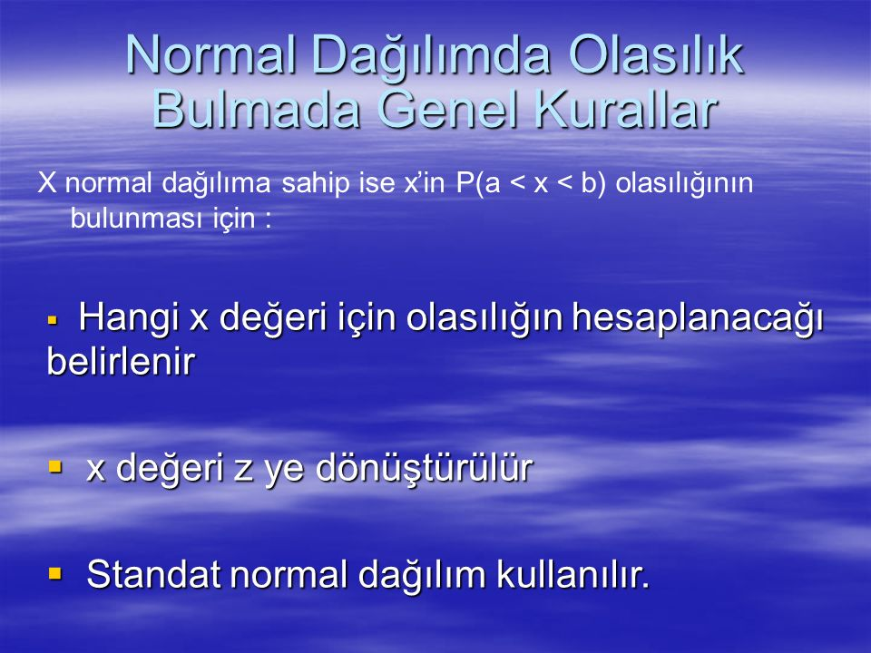 Normal Dağılımda Olasılık Bulmada Genel Kurallar