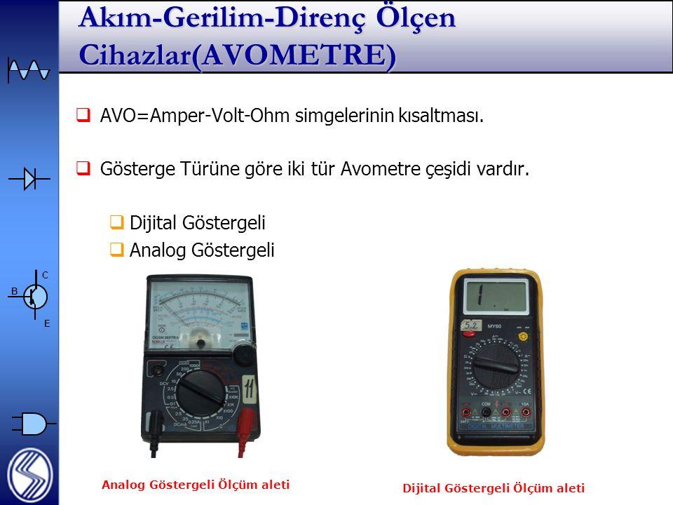 Akım-Gerilim-Direnç Ölçen Cihazlar(AVOMETRE)