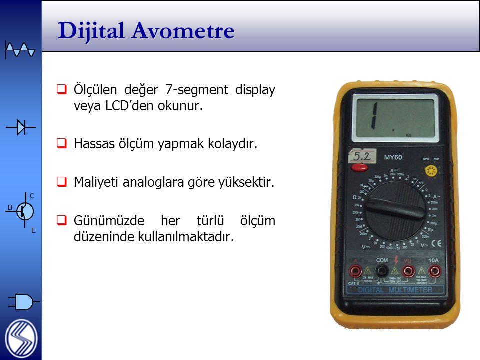 Dijital Avometre Ölçülen değer 7-segment display veya LCD'den okunur.