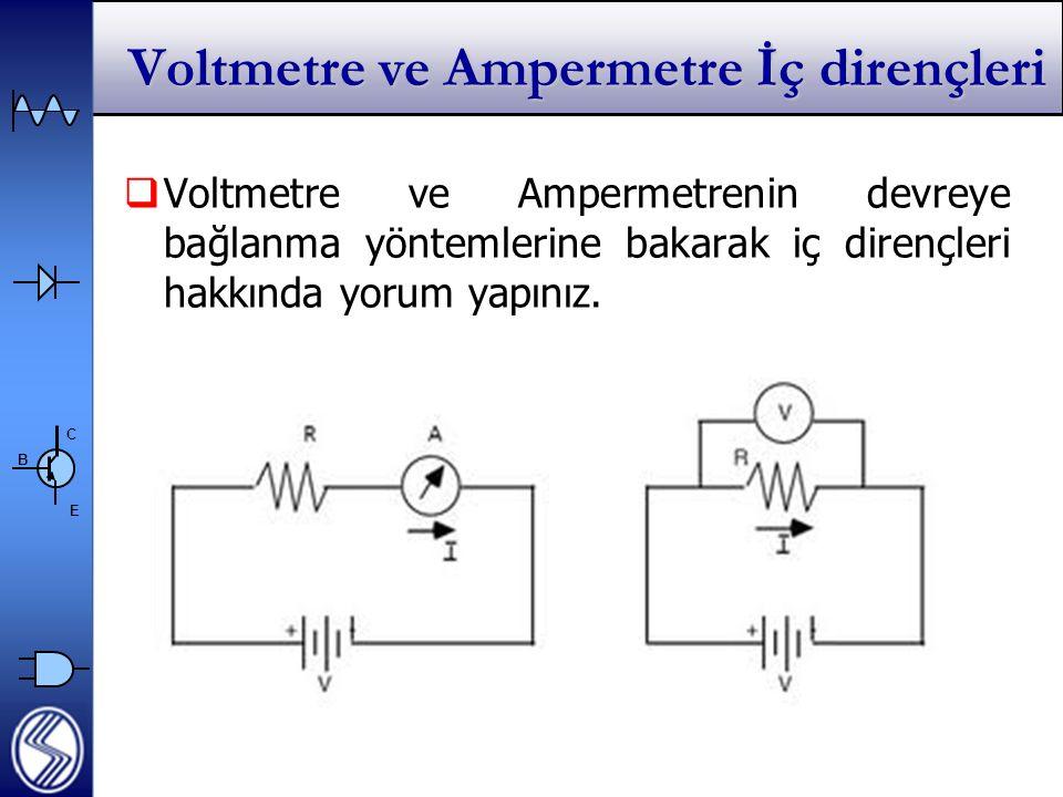 Voltmetre ve Ampermetre İç dirençleri