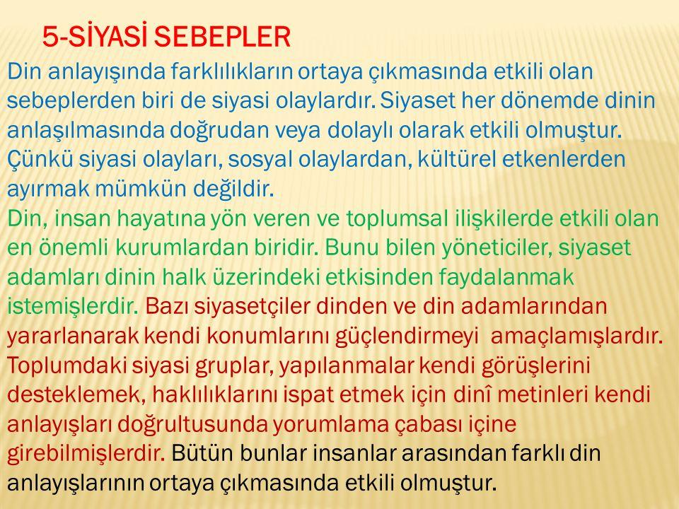 5-SİYASİ SEBEPLER