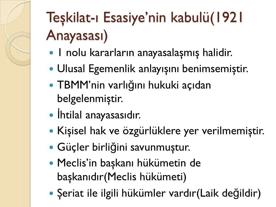 Teşkilat-ı Esasiye'nin kabulü(1921 Anayasası)