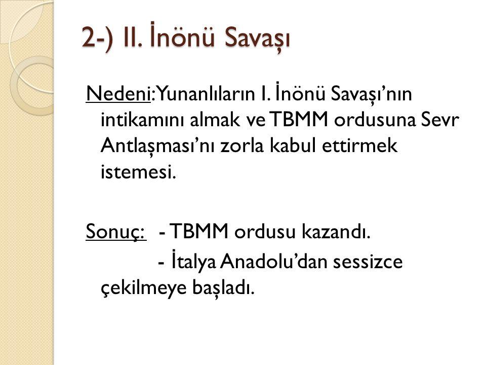 2-) II. İnönü Savaşı