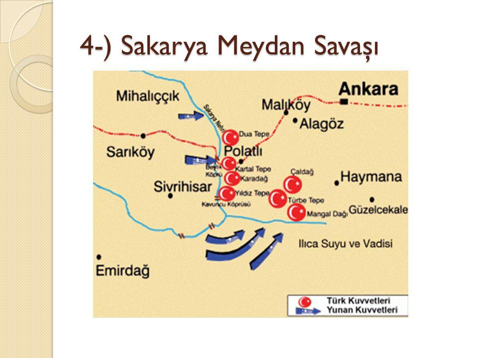 4-) Sakarya Meydan Savaşı