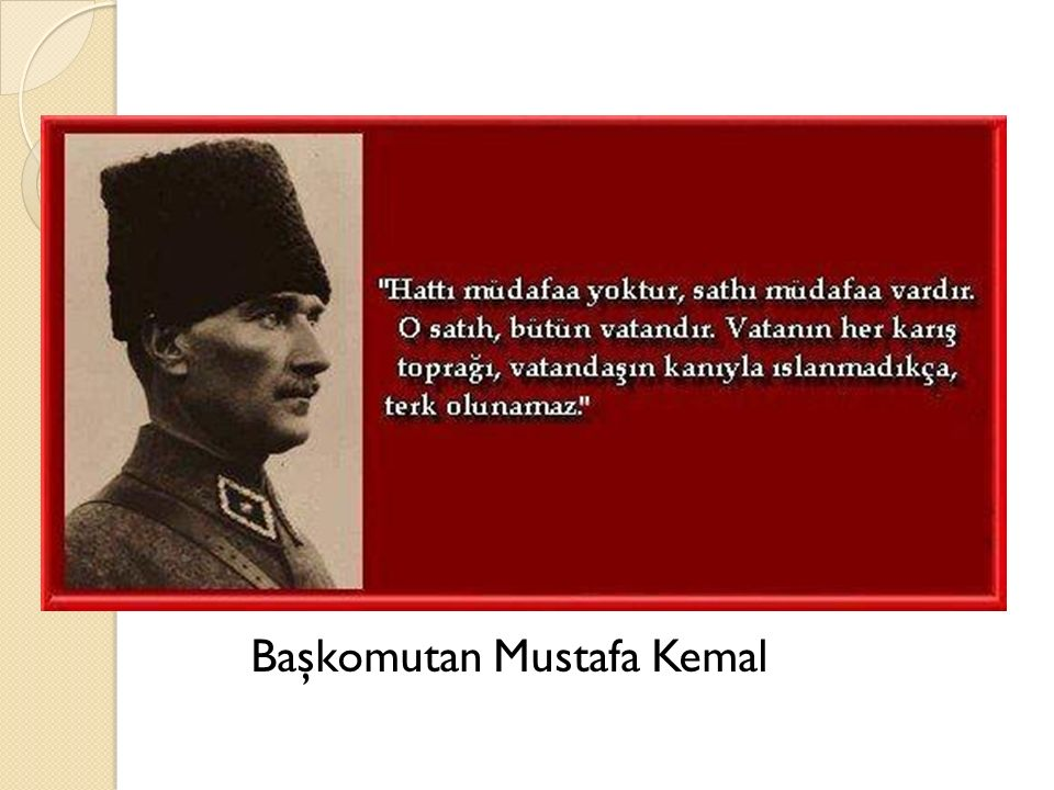 Başkomutan Mustafa Kemal