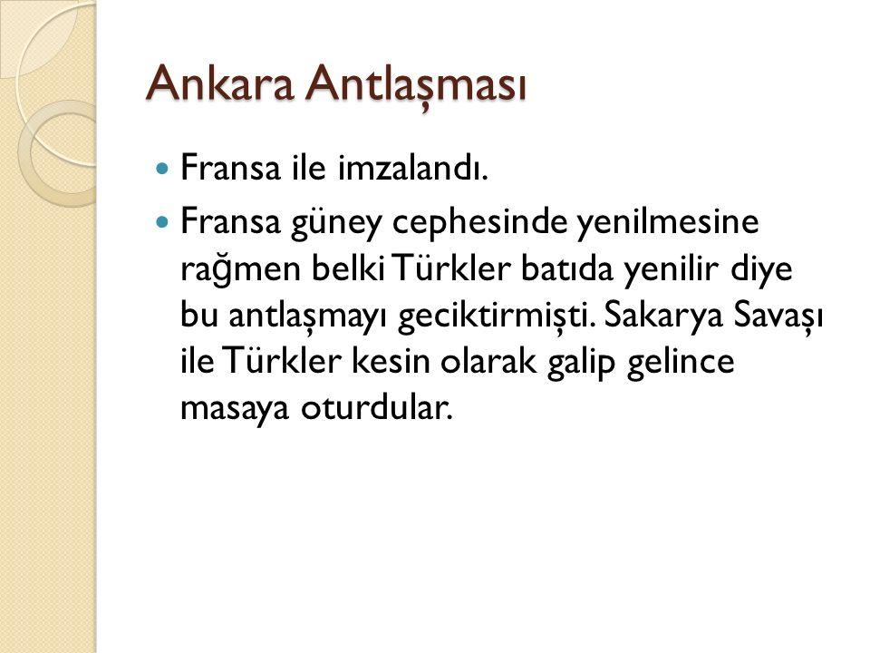 Ankara Antlaşması Fransa ile imzalandı.