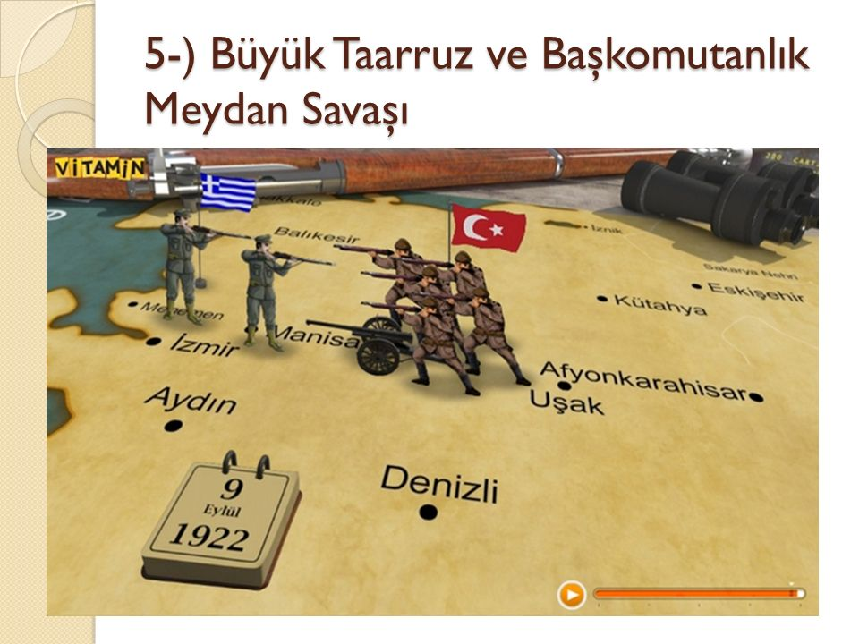 5-) Büyük Taarruz ve Başkomutanlık Meydan Savaşı