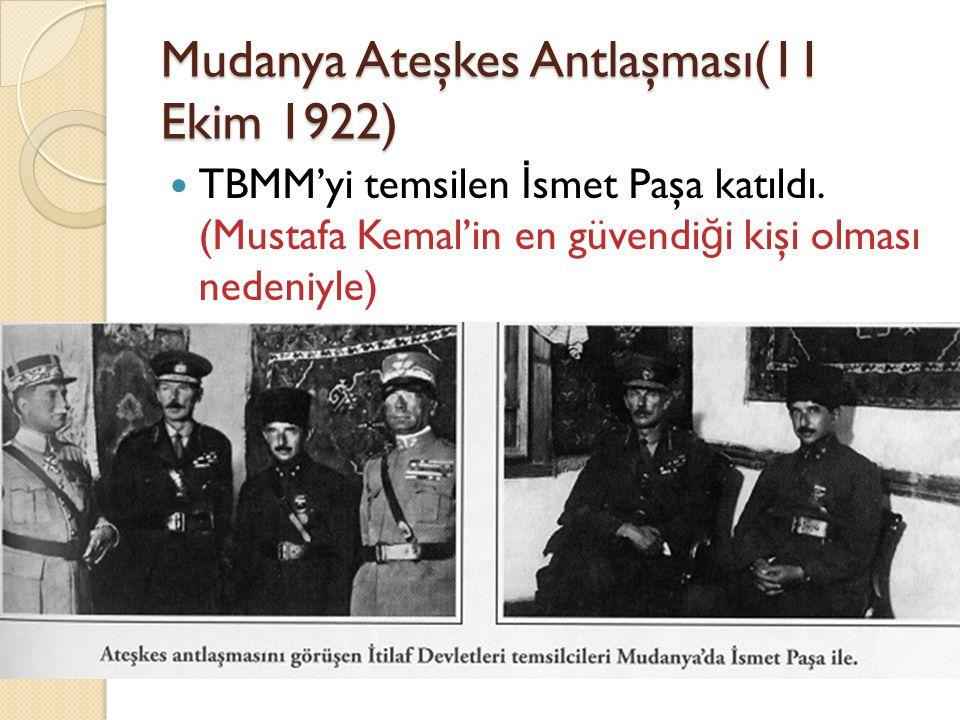 Mudanya Ateşkes Antlaşması(11 Ekim 1922)