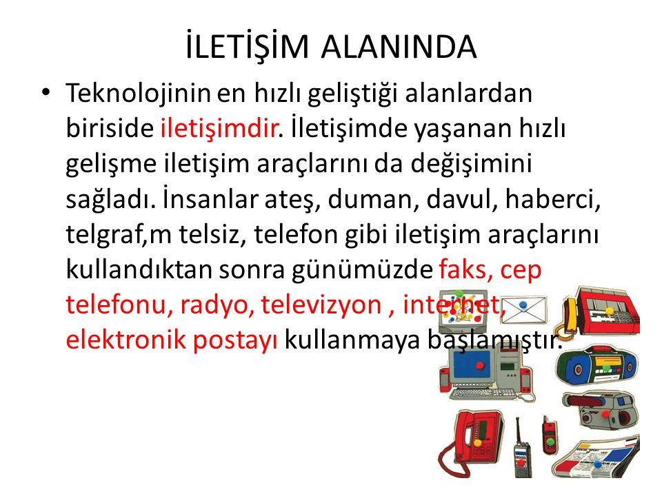 İLETİŞİM ALANINDA