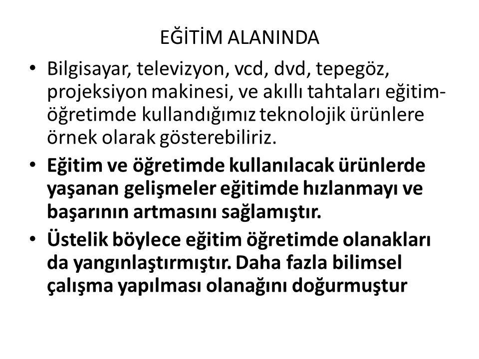 EĞİTİM ALANINDA