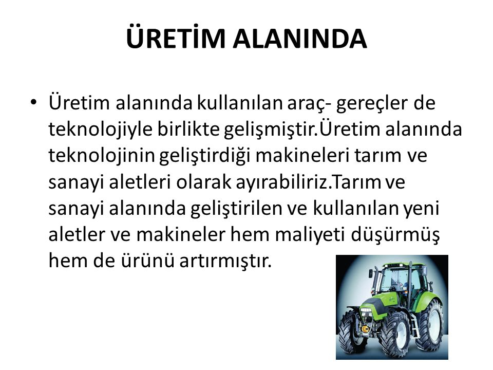 ÜRETİM ALANINDA