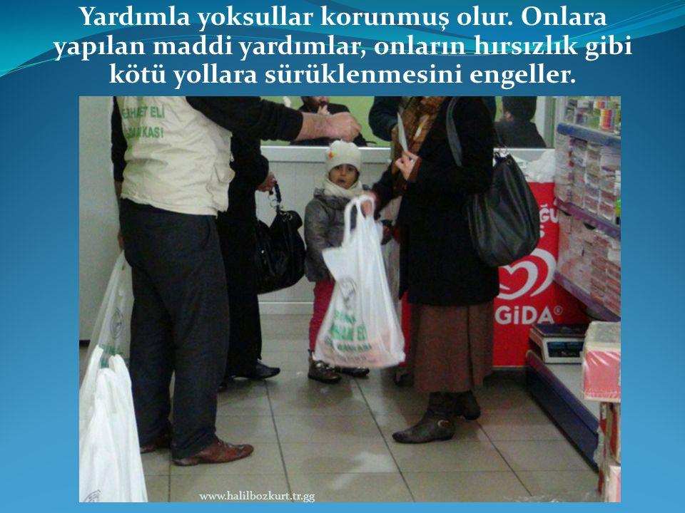 Yardımla yoksullar korunmuş olur
