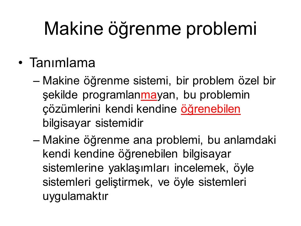 Makine öğrenme problemi
