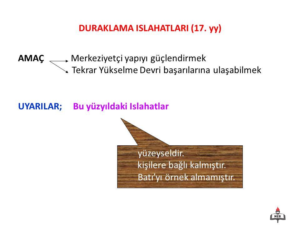 DURAKLAMA ISLAHATLARI (17. yy)