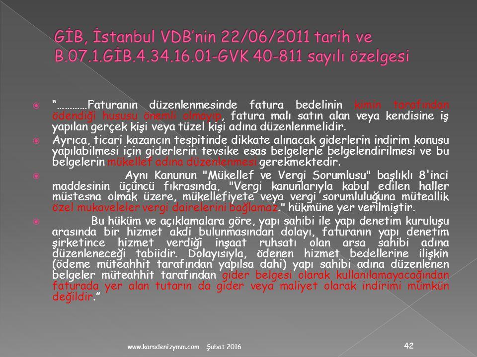 GİB, İstanbul VDB'nin 22/06/2011 tarih ve B. 07. 1. GİB. 4. 34. 16