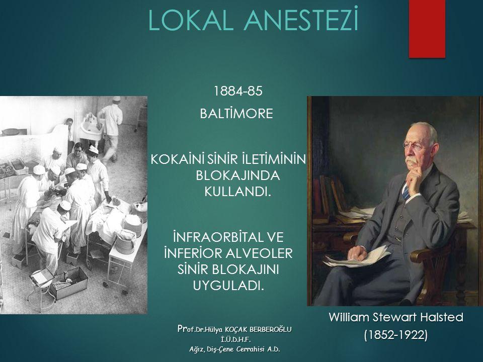 LOKAL ANESTEZİ 1884-85 BALTİMORE