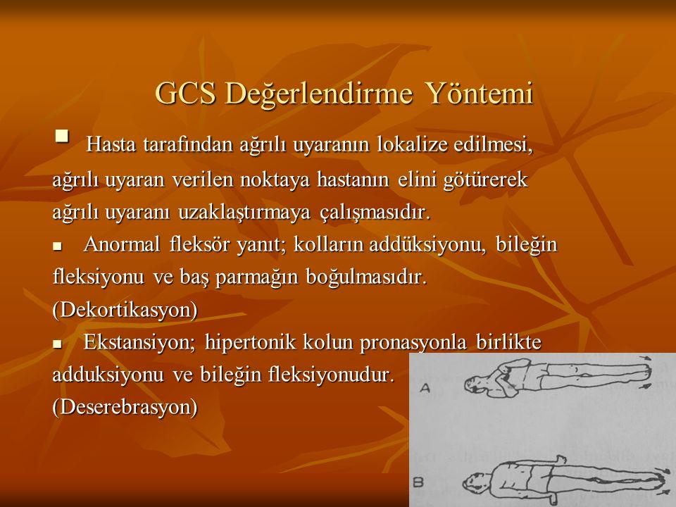 GCS Değerlendirme Yöntemi