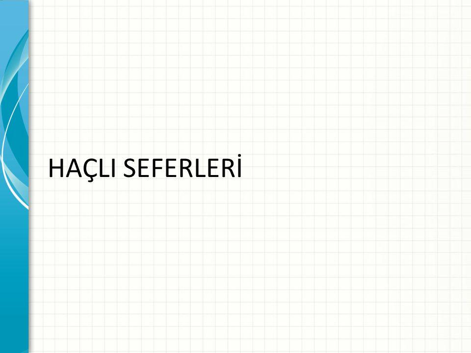HAÇLI SEFERLERİ