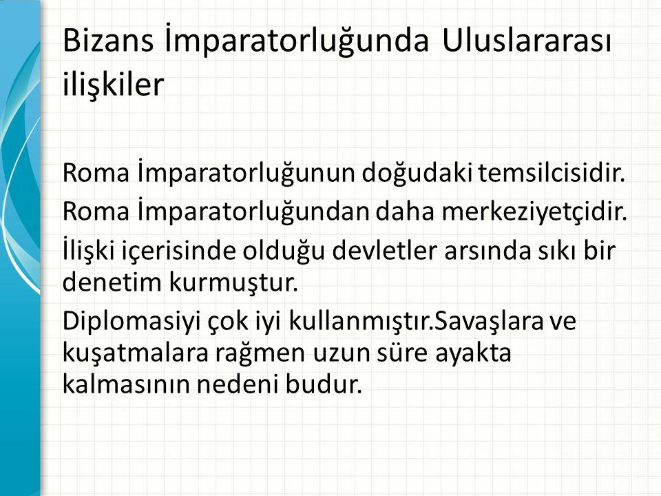 Bizans İmparatorluğunda Uluslararası ilişkiler