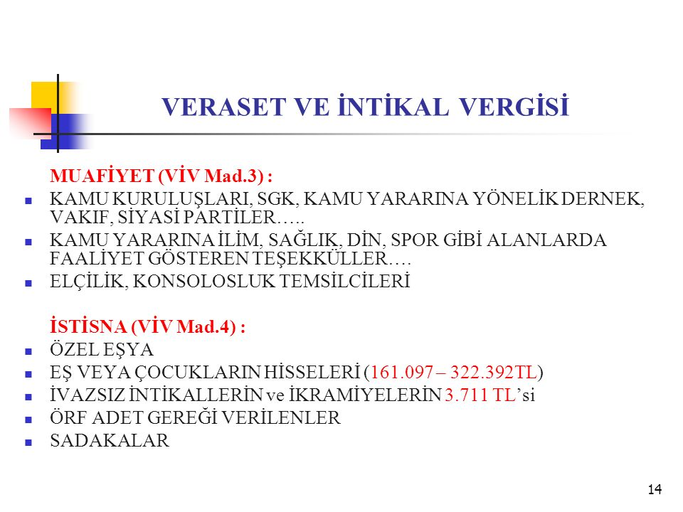 VERASET VE İNTİKAL VERGİSİ