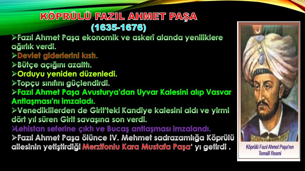 KÖPRÜLÜ FAZIL AHMET PAŞA