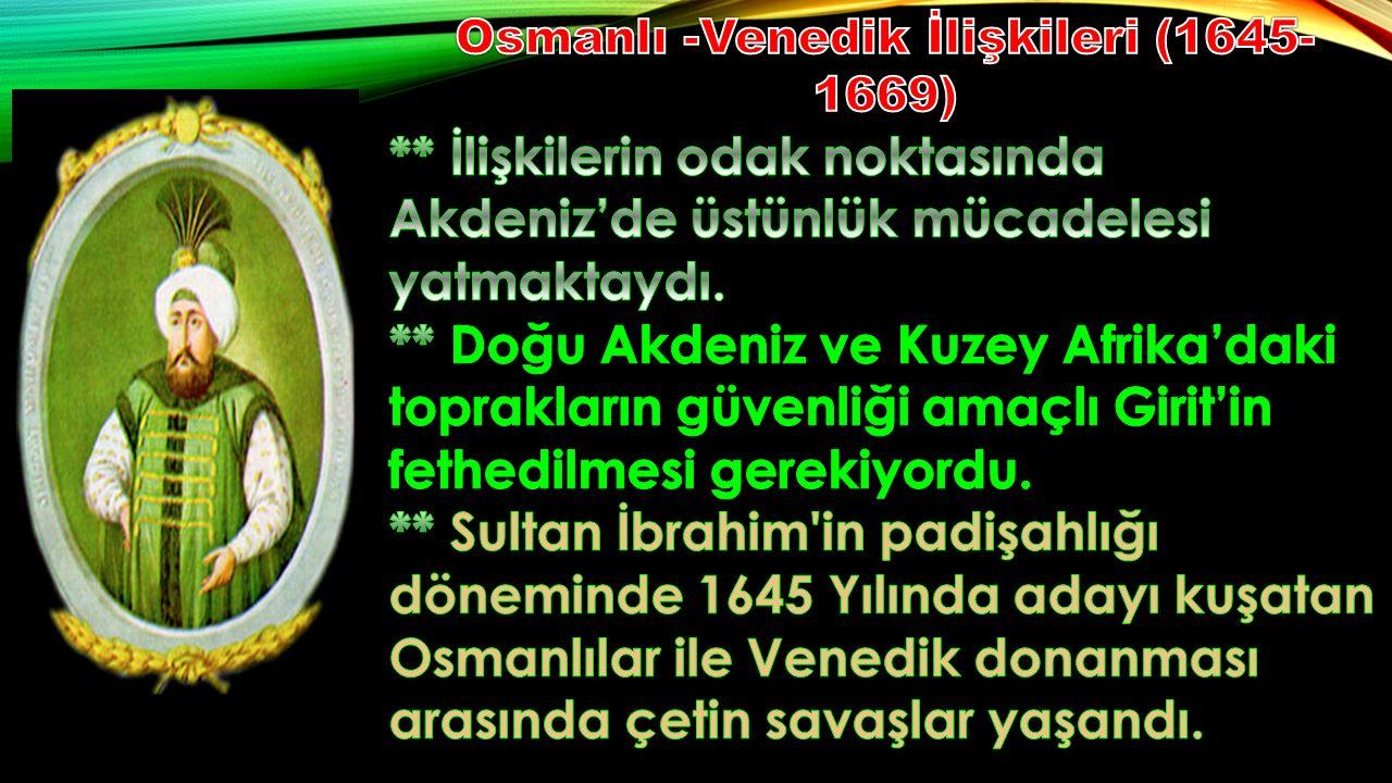Osmanlı -Venedik İlişkileri (1645-1669)