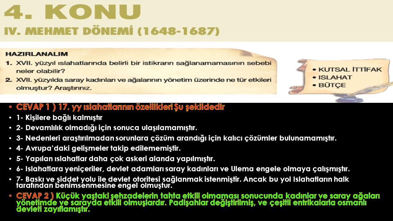 CEVAP 1 ) 17. yy ıslahatlarının özellikleri Şu şekildedir