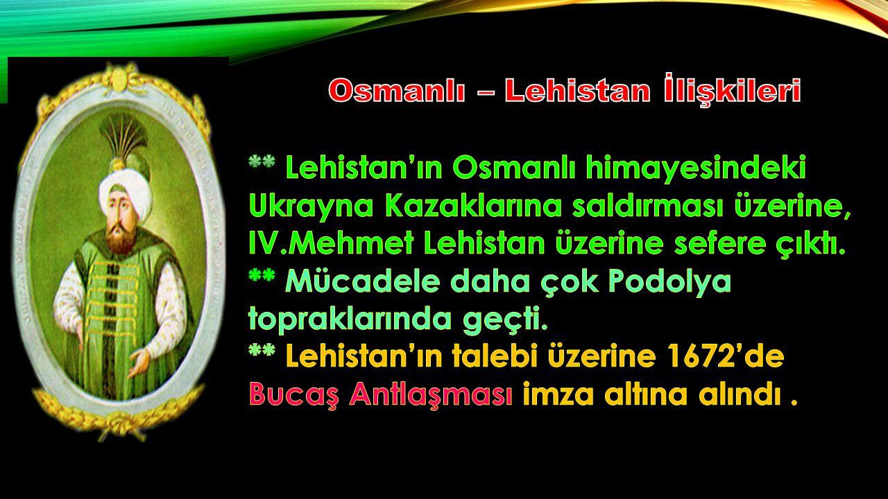 Osmanlı – Lehistan İlişkileri