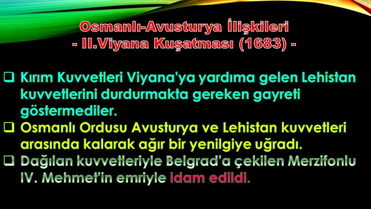Osmanlı-Avusturya İlişkileri - II.Viyana Kuşatması (1683) -