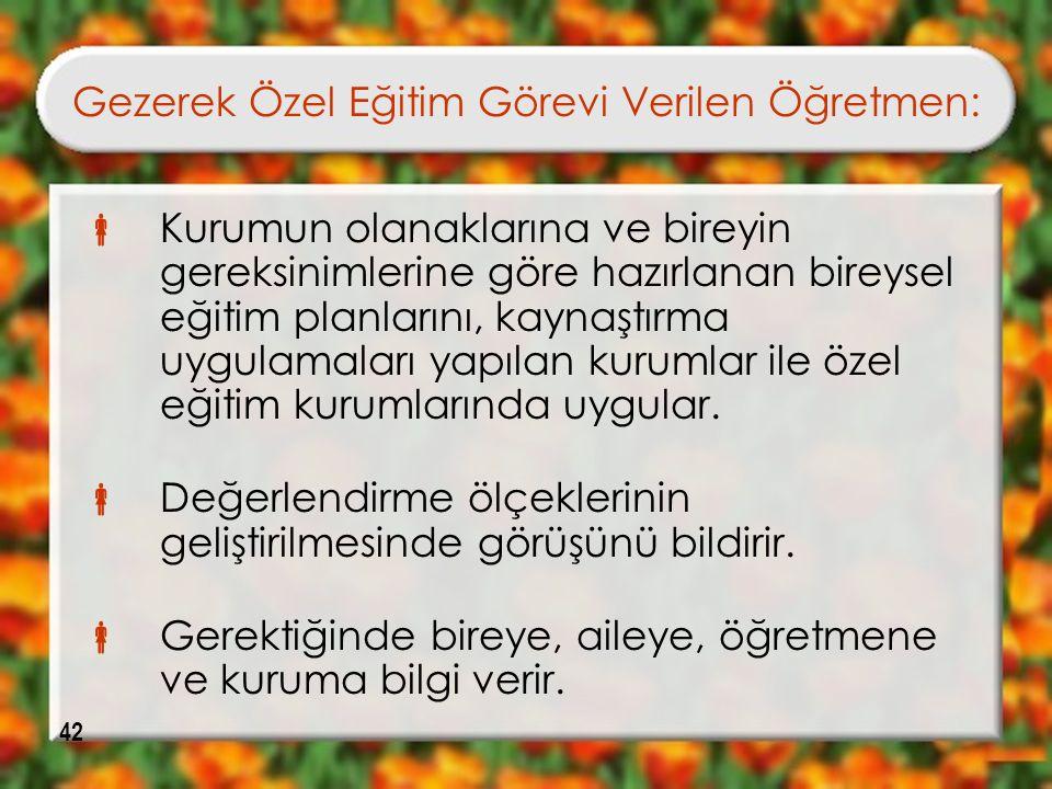 Gezerek Özel Eğitim Görevi Verilen Öğretmen: