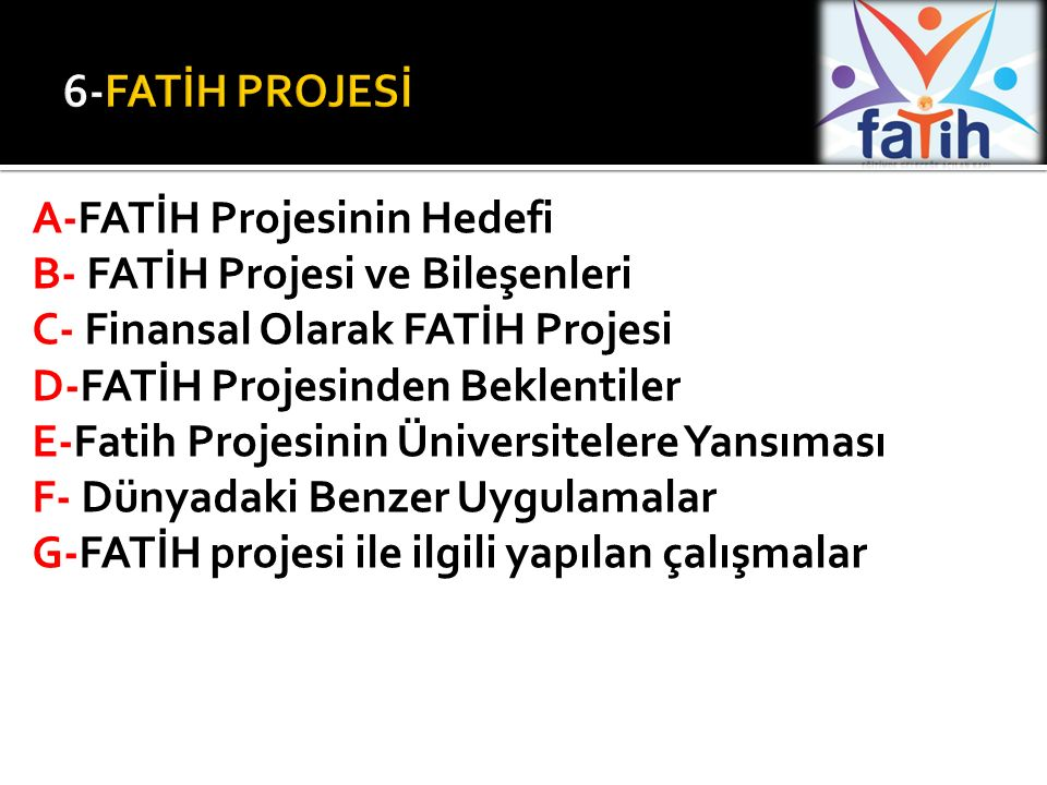 6-FATİH PROJESİ