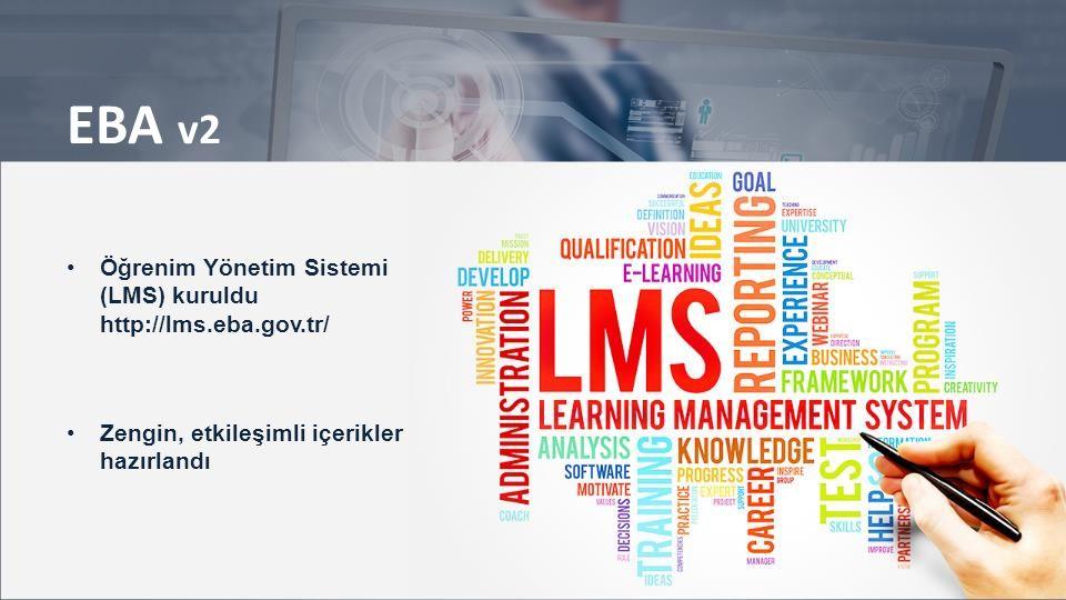 EBA v2 Öğrenim Yönetim Sistemi (LMS) kuruldu http://lms.eba.gov.tr/