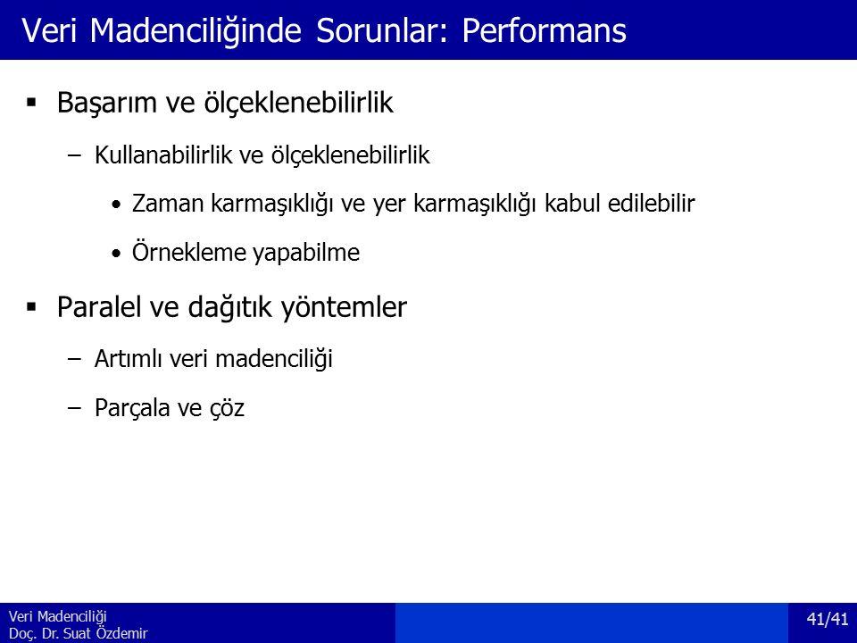 Veri Madenciliğinde Sorunlar: Performans